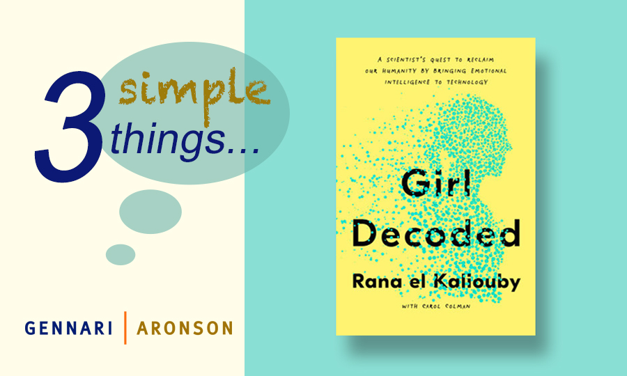 3 Simple Things with Rana el Kaliouby, Ph.D. Post Image