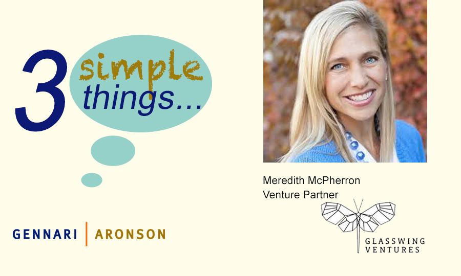 3 Simple Things with Meredith McPherron Post Image