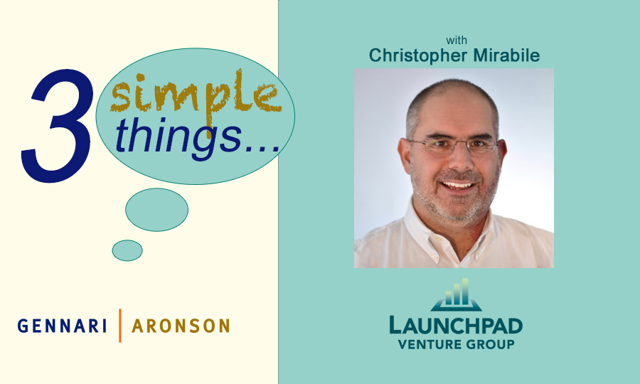 3 Simple Things with Christopher Mirabile Post Image