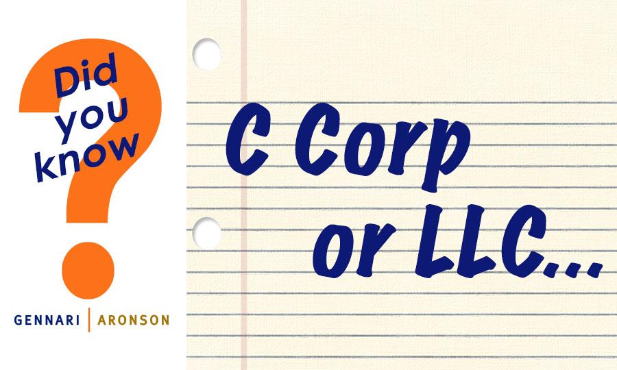 C Corp versus LLC Post Image