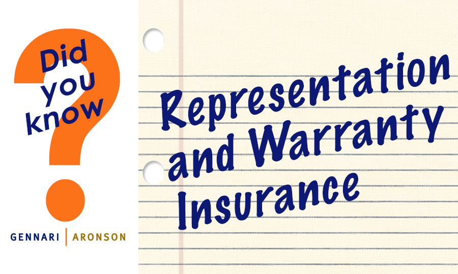 Representation and Warranty Insurance Post Image